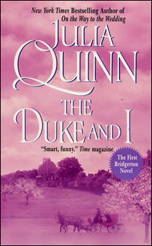 Book cover for The Duke and I by Julia Quinn