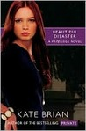 Beautiful Disaster (Privilege, #2)