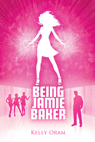 Being Jamie Baker by Kelly Olam