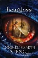 Heartless by Anne Elisabeth Stengl