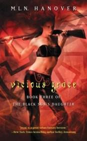 Vicious Grace (The Black Sun's Daughter, #3)