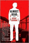 Almost Dead: A Novel