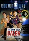 Doctor Who: Only Good Dalek