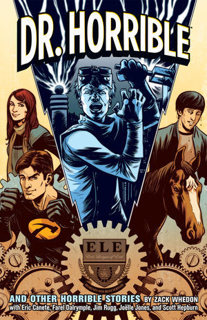 Dr. Horrible and Other Horrible Stories (TPB)