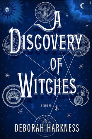 A Discovery of Witches (Hardcover) by Deborah Harkness