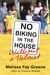 No Biking in the House Without...