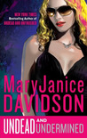 Undead and Undermined (Undead #10)