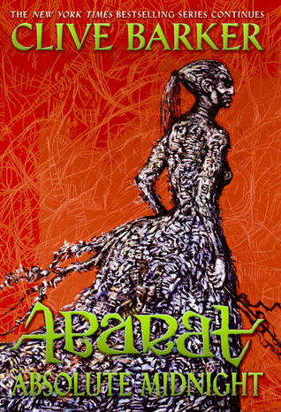 Absolute Midnight (Abarat, #3) by Clive Barker