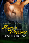 Bayou Dreams (Rougaroux Social Club, #1)
