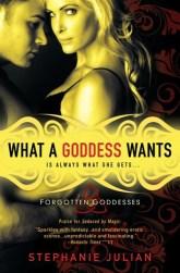 What a Goddess Wants (Forgotten Goddesses, #1)