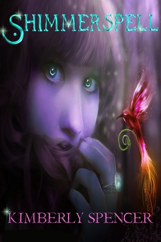 Shimmerspell (A Faerie Tale Girl Novella)
