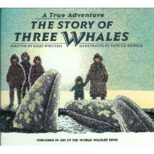 The Story of Three Whales (A True Adventure)