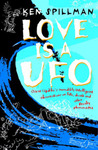 Love is a UFO