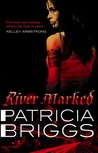 River Marked (Mercedes Thompson #6)