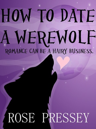 How to Date a Werewolf (Rylie Cruz, Book 1)
