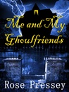 Me and My Ghoulfriends (Larue Donavan #1)
