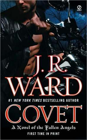 Covet (The Fallen Angels, #1) JR Ward