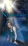 Book Review: NightShade By Michelle Rowen