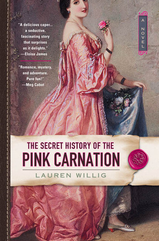Book cover for The Secret History of the Pink Carnation by Lauren Willig