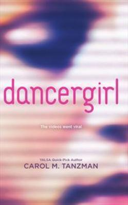 BOOK REVIEW: DANCERGIRL BY CAROL TANZMAN