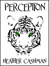Perception (The Tigers' Eye Trilogy, Book 1)
