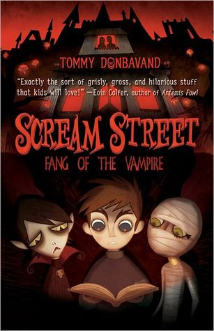 Fang of the Vampire (Scream Street Series #1)