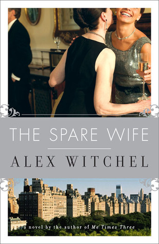 The Spare Wife: A Novel