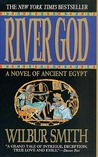 River God: A Novel of Ancient Egypt (Ancient Egypt, #1)