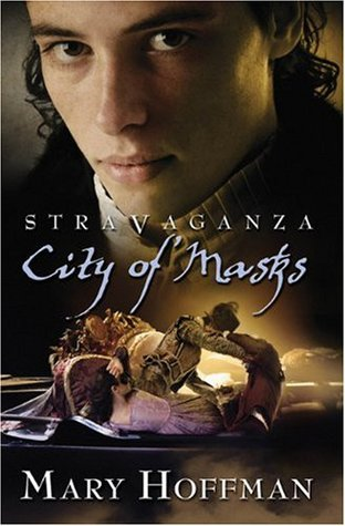 City of Masks (Stravaganza, Book 1)