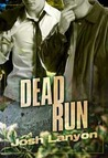 Dead Run (Dangerous Ground #4)