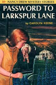 Password to Larkspur Lane (Nancy Drew #10)