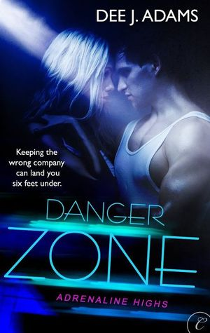 Danger Zone (Danger, #2)