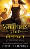 Vampires Dead Ahead (Night Tracker, #5)