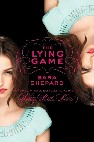 The Lying Game (The Lying Game #1) by Sara Shepard