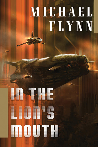 In the Lion's Mouth by Michael Flynn