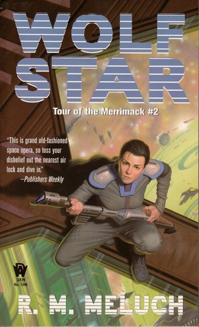 The Wolf Star by R M Meluch