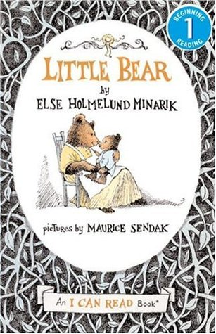Little Bear by Else Holmelund Minarik, Maurice Sendak (Illustrator)