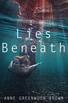 Lies Beneath
