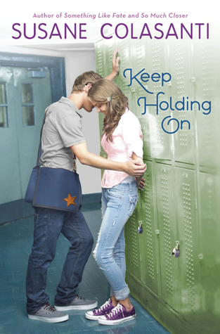 Review: Keep Holding On by Susane Colasanti (1/6)