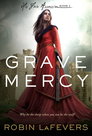Book cover for Grave Mercy by R.L. LaFevers