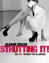 Strutting It!: The Grit behind the Glamour