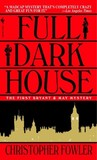 Full Dark House (Bryant & May, # 1)
