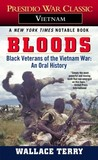 Bloods: An Oral History of the Vietnam War by Black Veterans