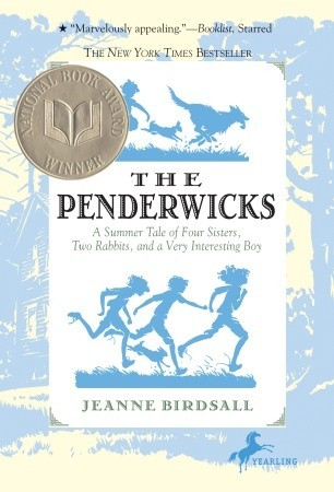Book cover for The Penderwicks: A Summer Tale of Four Sisters, Two Rabbits, and a Very Interesting Boy by Jeanne Birdsall