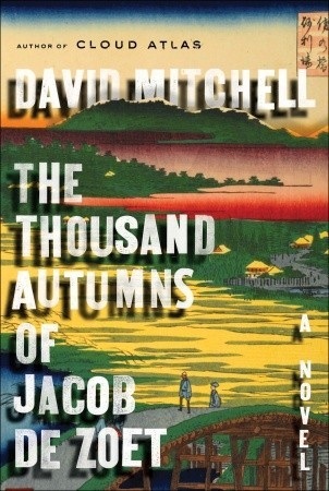 Cover for The Thousand Autumns of Jacob de Zoet