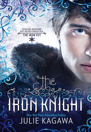 The Iron Knight (Iron Fey, #4) by Julie Kagawa