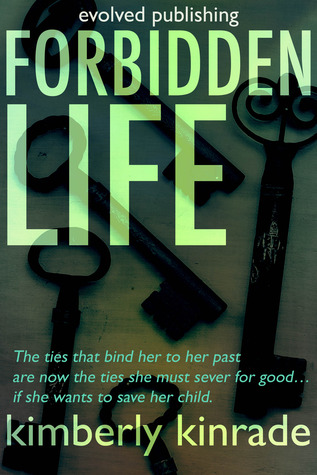Forbidden Life (Forbidden Trilogy, #3)