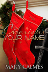 Cherish Your Name (Warder, #6)