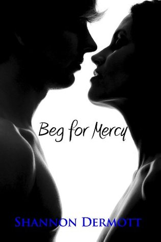 Beg for Mercy (Cambion, #1)
