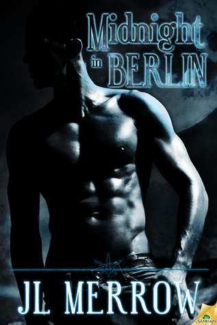 Midnight in Berlin by JL Merrow